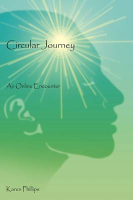 Circular Journey: An Online Encounter (Paperback)