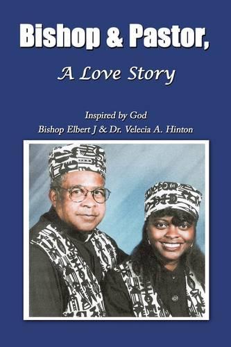 Bishop & Pastor, a Love Story (Paperback)