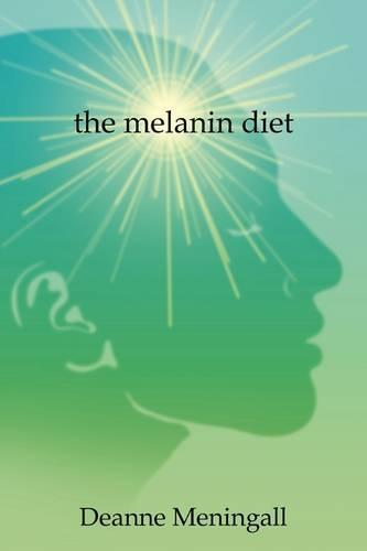 The Melanin Diet (Paperback)