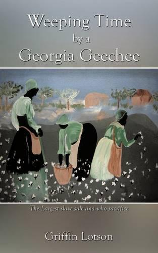 Weeping Time by a Georgia Geechee (Paperback)