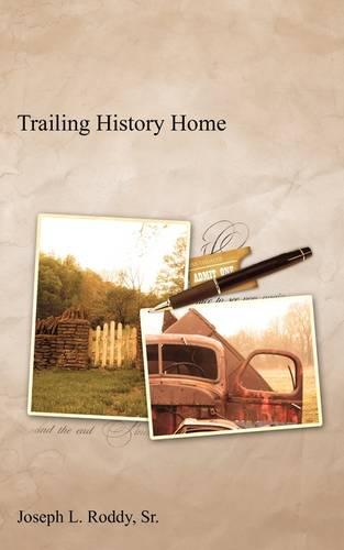 Trailing History Home (Paperback)