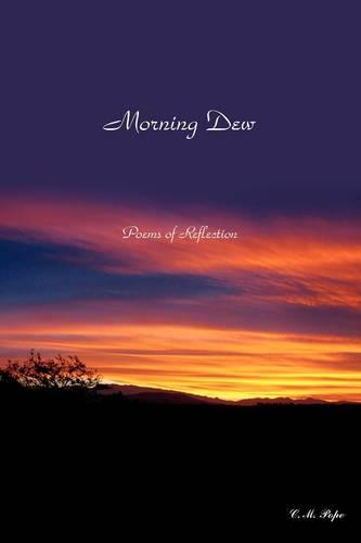 Morning Dew: Poems of Reflection (Paperback)