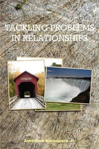 Tackling Problems in Relationships (Paperback)