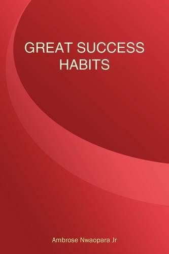 Great Success Habits (Paperback)