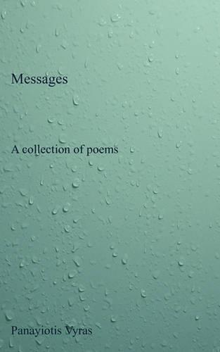 Messages: A Collection of Poems (Paperback)