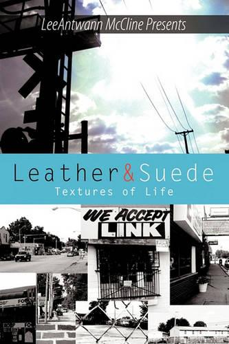 Leather and Suede: Textures of Life (Paperback)