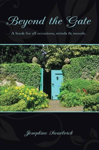 Beyond the Gate: A Book for All Occasions, Minds and Moods (Paperback)