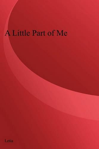 A Little Part of Me (Paperback)