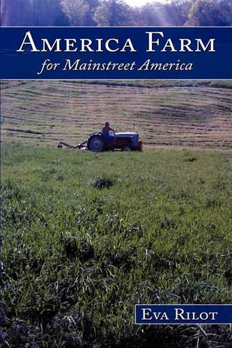 America Farm: For Mainstreet America (Paperback)