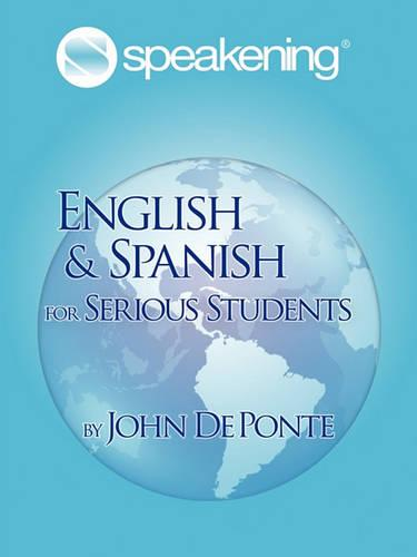 Speakening: English and Spanish for Serious Students (Paperback)