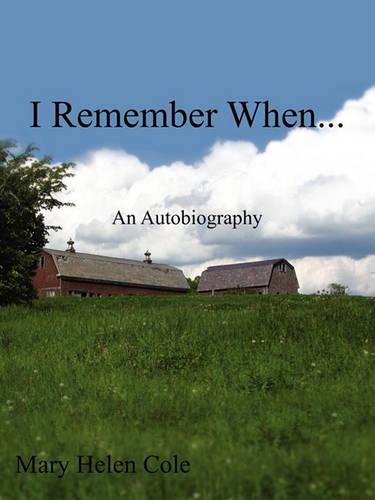 I Remember When...: An Autobiography (Paperback)