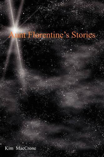 Aunt Florentine's Stories (Paperback)