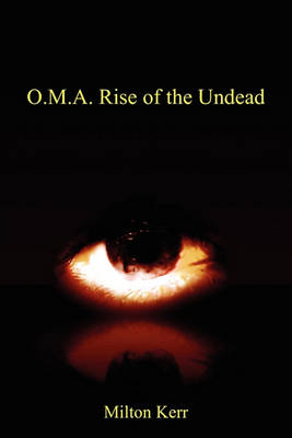 O.M.A. Rise of the Undead (Paperback)