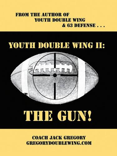 Youth Double Wing II: The Gun! (Paperback)