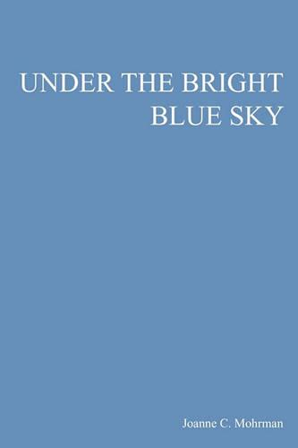 Under the Bright Blue Sky (Paperback)