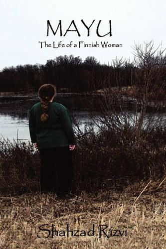 Mayu: The Life of a Finnish Woman (Paperback)