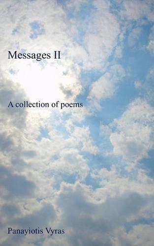Messages II: A Collection of Poems (Paperback)