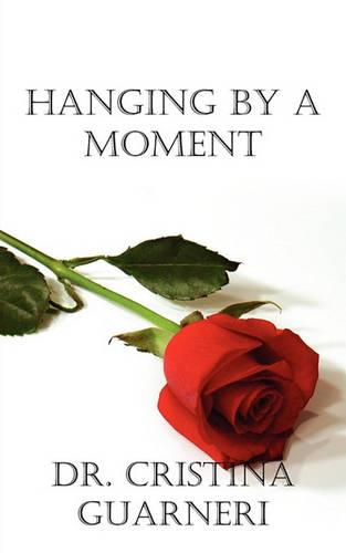 Hanging by a Moment (Paperback)