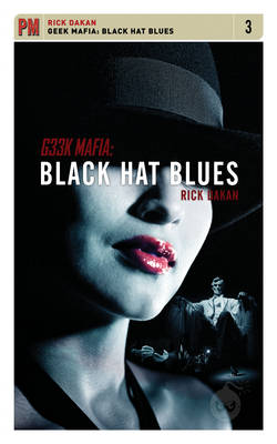 Geek Mafia: Black Hat Blues (Paperback)