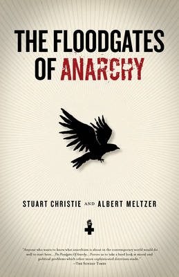 The Floodgates Of Anarchy (Paperback)