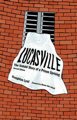 Lucasville (second Edition): The Untold Rising of a Prison Uprising (Paperback)