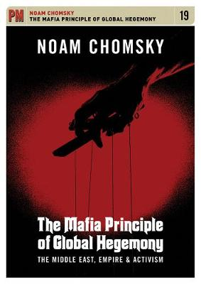 The Mafia Principle of Global Hegemony: The Middle East, Empire and Activism (CD-Audio)