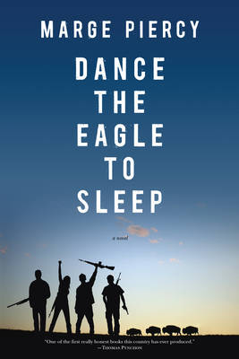 Dance The Eagle To Sleep (Paperback)