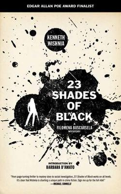 23 Shades Of Black: A Filomena Buscarsela Mystery (Paperback)