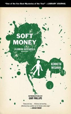 Soft Money: A Filomena Buscarsela Mystery (Paperback)