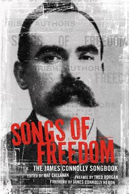 Songs Of Freedom: The James Connolly Songbook (Paperback)
