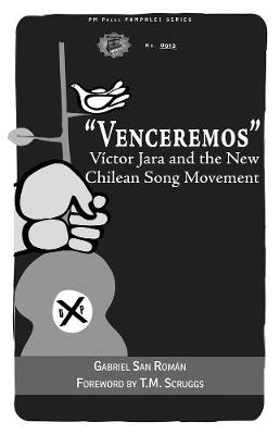 Venceremos: Victor Jara and the New Chilean Song Movement (Paperback)