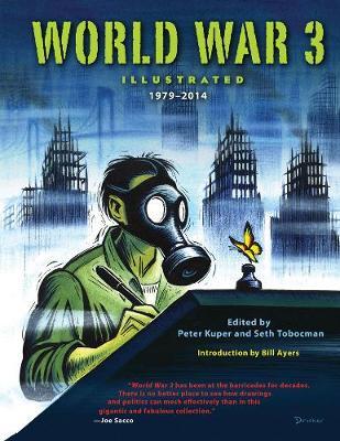 World War 3 Illustrated: 1979-2014 (Hardback)