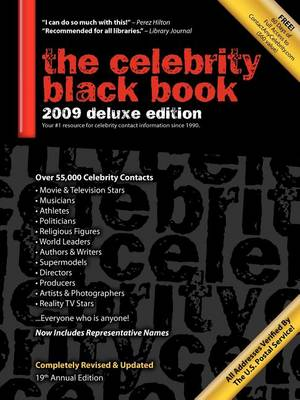 The Celebrity Black Book 2009: Over 55,000 Accurate Celebrity Addresses for Fans, Businesses, Nonprofits, Authors and the Media (Paperback)