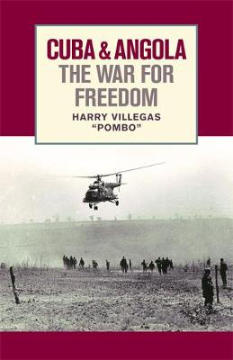 Cuba and Angola: The War for Freedom (Paperback)