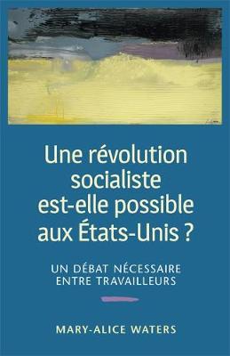 Une Revolution Socialiste Est-Elle Possible aux Etats-Unis? (Paperback)