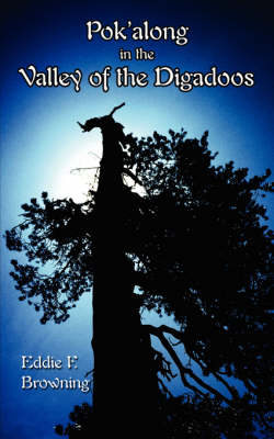 Pok'along in the Valley of the Digadoos (Paperback)