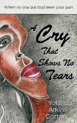 A Cry That Shows No Tears (Paperback)