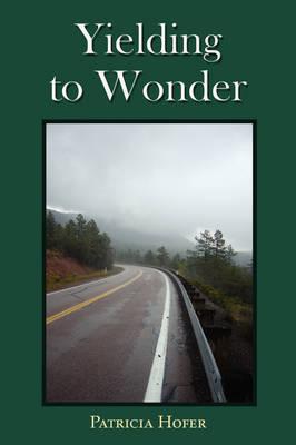 Yielding to Wonder (Paperback)
