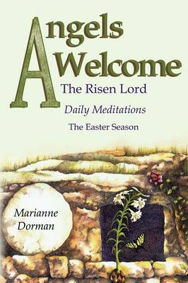 Angels Welcome: The Risen Lord (Paperback)