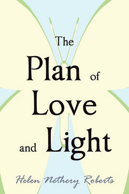 The Plan of Love and Light (Paperback)