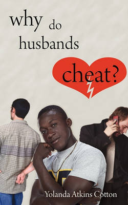 Why Do Husbands Cheat? (Paperback)