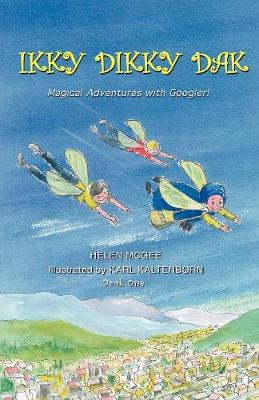 Ikky Dikky Dak: Magical Adventures with Googler! Book One (Paperback)