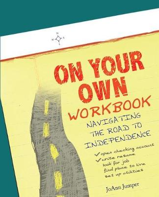 On Your Own Workbook: Navigating the Road to Independence (Paperback)