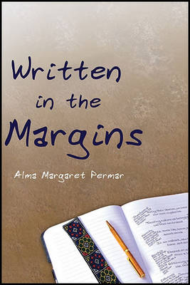 Written in the Margins: Poems Touching the Essence of Life (Paperback)