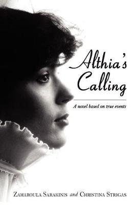 Althia's Calling: A Novel Based on True Events (Paperback)