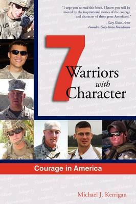 Courage in America: Warriors with Character (Paperback)