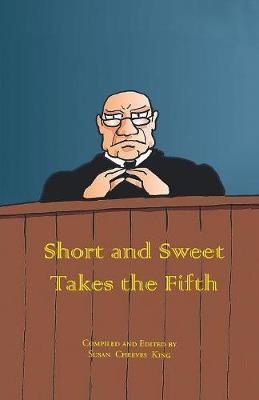 Short and Sweet Takes the Fifth - Short and Sweet (Paperback)