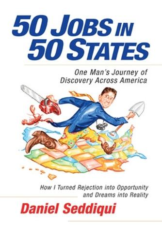 50 Jobs in 50 States: One Man's Journey of Discovery Across America (Paperback)