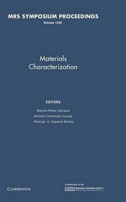 Materials Characterization: Volume 1242 - MRS Proceedings (Hardback)