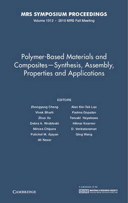 Polymer-based Materials and Composites - Synthesis, Assembly, Properties and Applications: Volume 1312 - MRS Proceedings (Hardback)